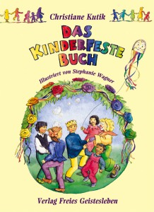 Das Kinderfestebuch von Chrisitane Kutik
