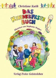 Das Kinderfestebuch von Christiane Kutik