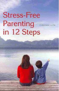 Stress Free Parenting Buch engl