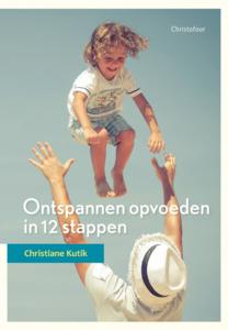 Ontspannen opvoeden in 12 stappen - cover nl